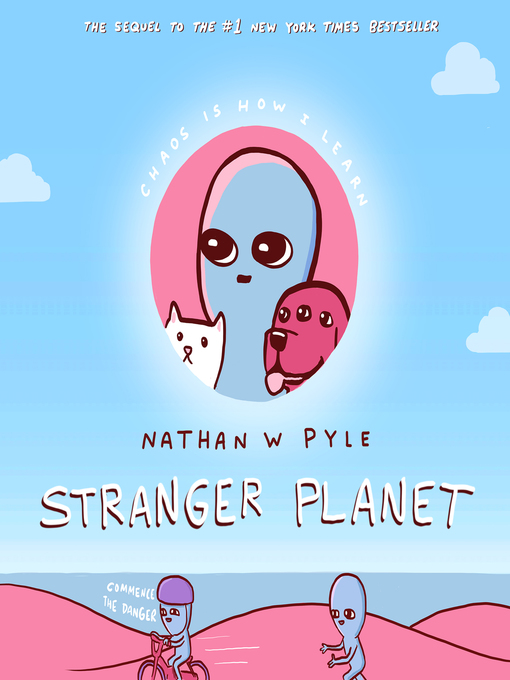 Title details for Stranger Planet by Nathan W. Pyle - Available