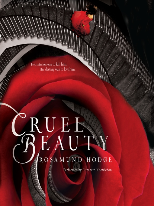 Title details for Cruel Beauty by Rosamund Hodge - Available