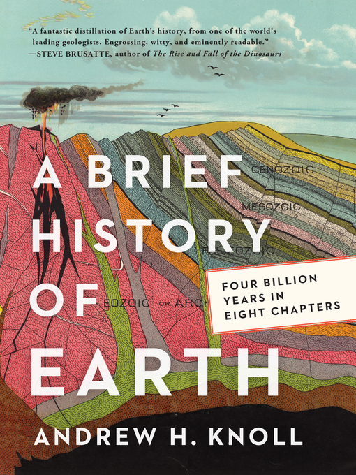 Title details for A Brief History of Earth by Andrew H. Knoll - Wait list