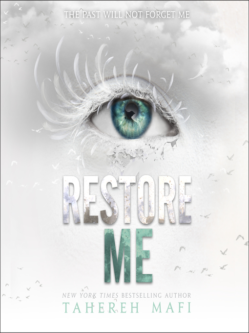 Title details for Restore Me by Tahereh Mafi - Available