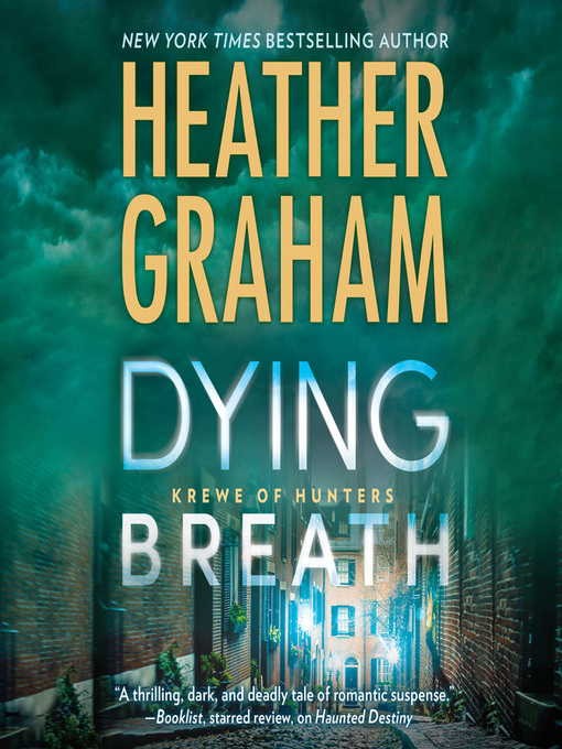 Title details for Dying Breath by Heather Graham - Wait list