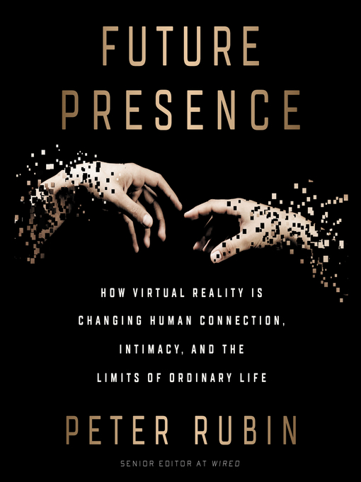 Title details for Future Presence by Peter Rubin - Wait list