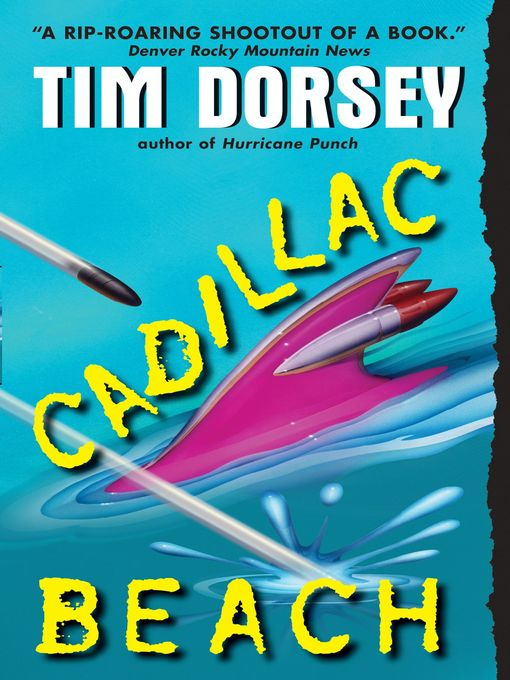 Title details for Cadillac Beach by Tim Dorsey - Available