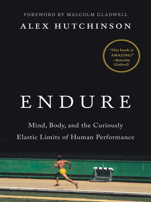 Title details for Endure by Alex Hutchinson - Available