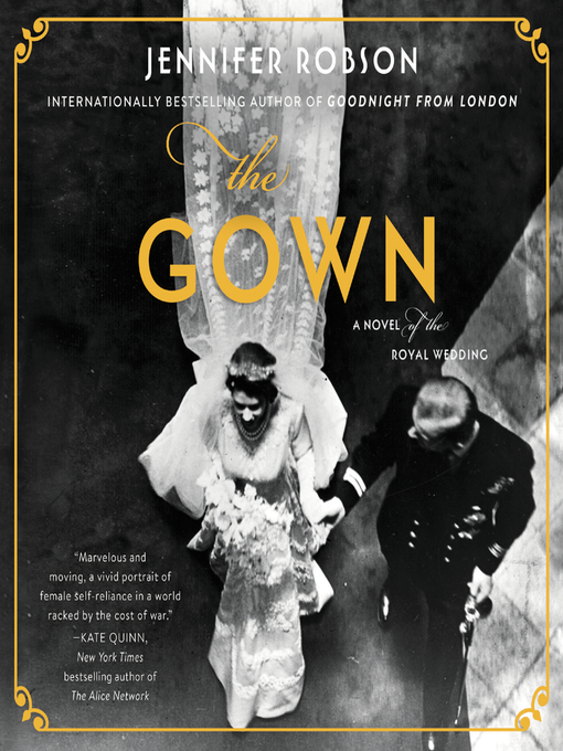 Title details for The Gown by Jennifer Robson - Available