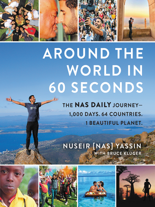 Title details for Around the World in 60 Seconds by Nuseir Yassin - Available