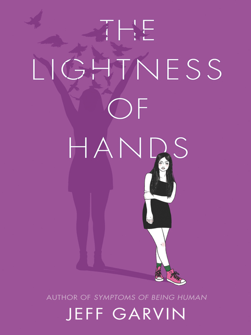 Title details for The Lightness of Hands by Jeff Garvin - Available