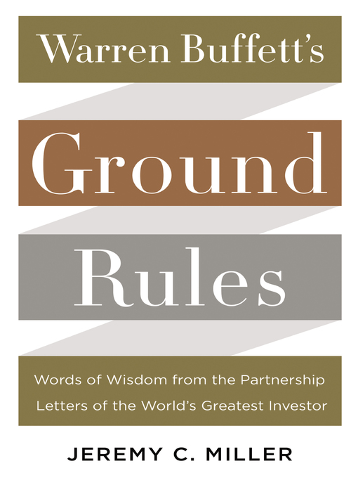 Title details for Warren Buffett's Ground Rules by Jeremy C. Miller - Wait list