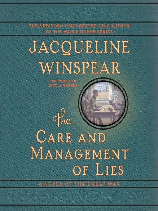 Title details for The Care and Management of Lies by Jacqueline Winspear - Wait list
