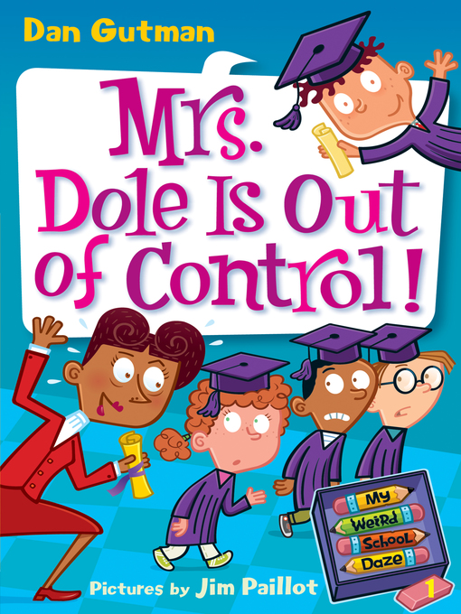 Cover of Mrs. Dole Is Out of Control!