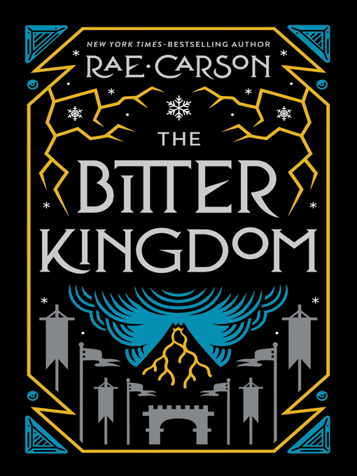 Title details for The Bitter Kingdom by Rae Carson - Available