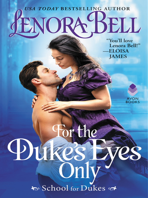 Title details for For the Duke's Eyes Only by Lenora Bell - Wait list