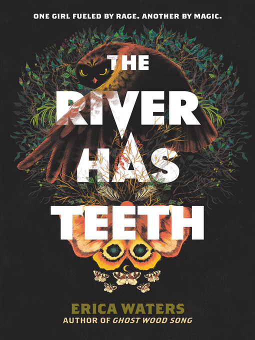 Title details for The River Has Teeth by Erica Waters - Available