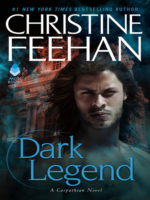 Title details for Dark Legend by Christine Feehan - Available