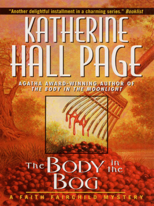Title details for The Body in the Bog by Katherine Hall Page - Wait list