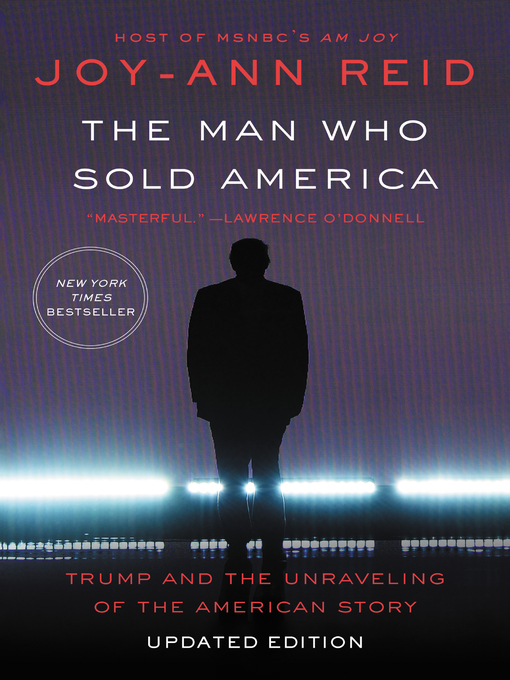 Title details for The Man Who Sold America by Joy-Ann Reid - Available