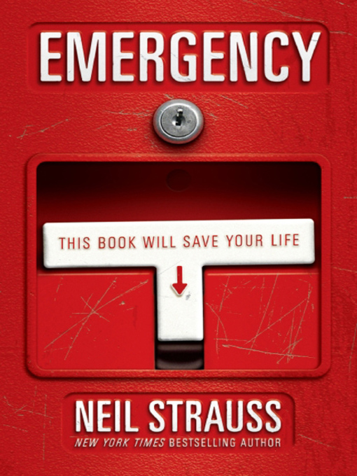 Title details for Emergency by Neil Strauss - Available