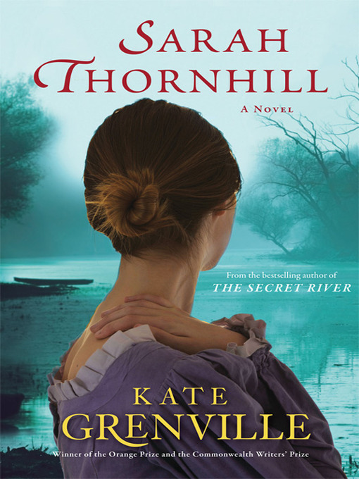 Title details for Sarah Thornhill by Kate Grenville - Wait list