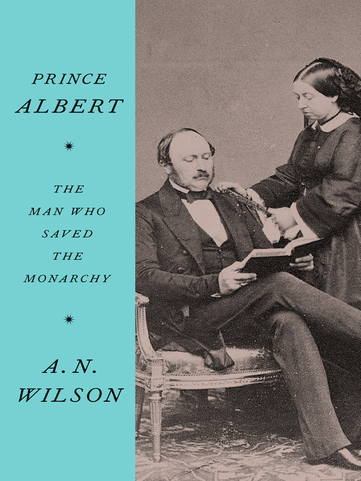 Title details for Prince Albert by A.N. Wilson - Wait list