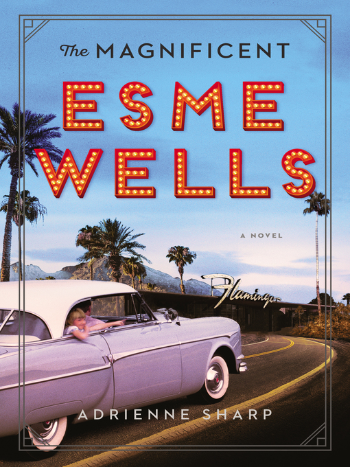 Cover of The Magnificent Esme Wells
