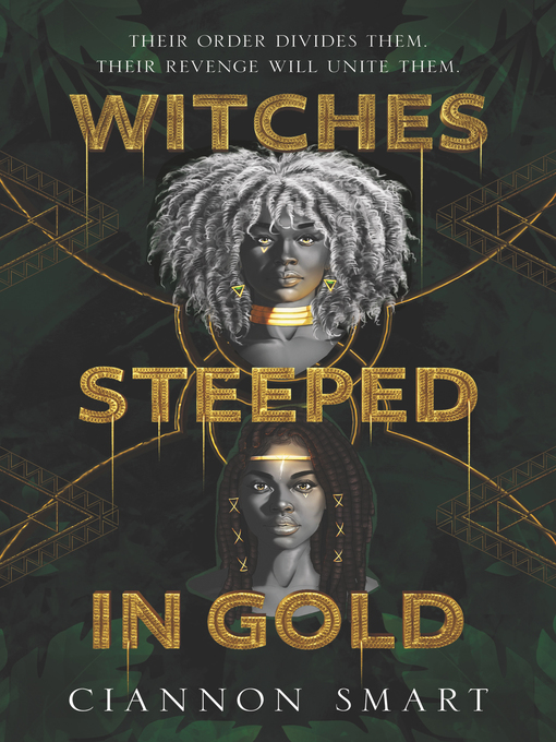 Title details for Witches Steeped in Gold by Ciannon Smart - Wait list