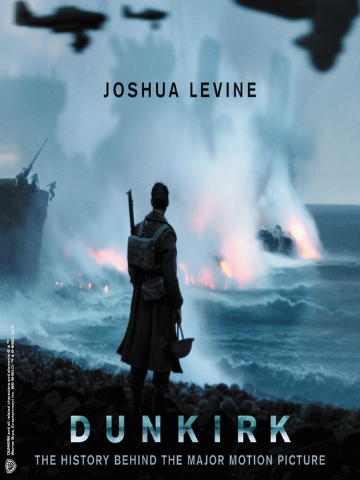 Title details for Dunkirk by Joshua Levine - Wait list