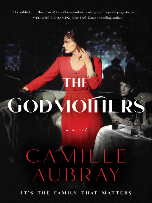 Title details for The Godmothers by Camille Aubray - Available