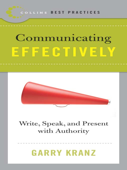 Title details for Best Practices: Communicating Effectively by Garry Kranz - Available