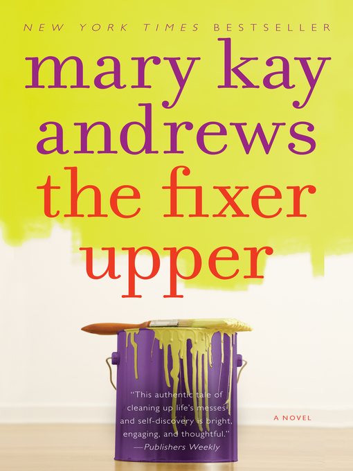 Title details for The Fixer Upper by Mary Kay Andrews - Available