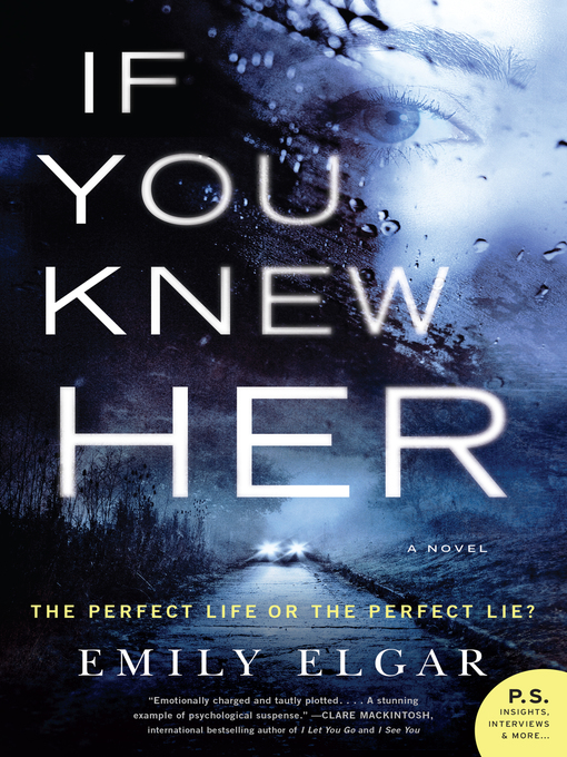 Title details for If You Knew Her by Emily Elgar - Wait list