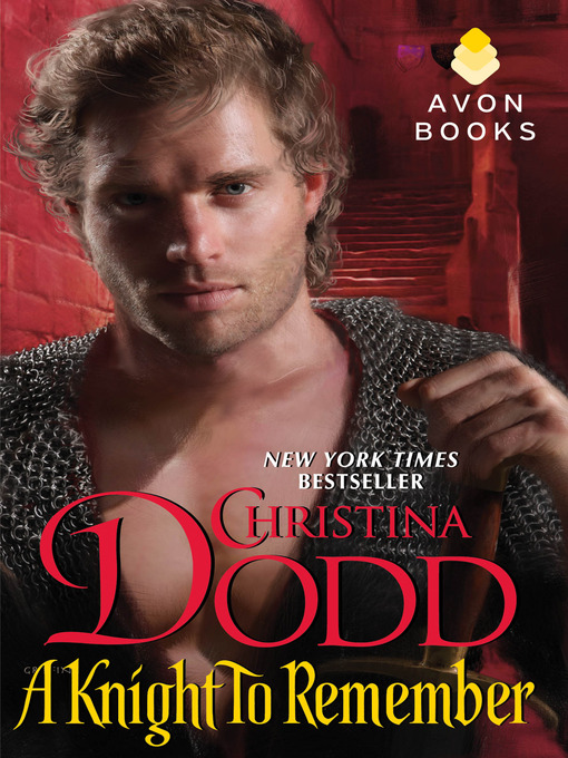 Title details for A Knight to Remember by Christina Dodd - Available
