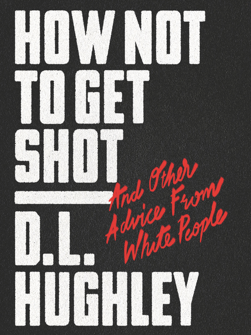 Cover of How Not to Get Shot