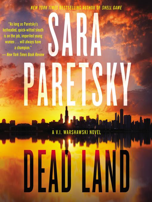 Title details for Dead Land by Sara Paretsky - Wait list