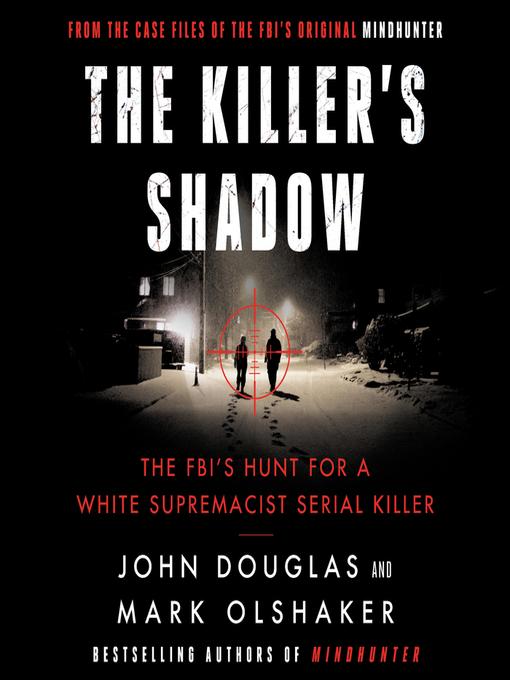 Title details for The Killer's Shadow by John E. Douglas - Wait list