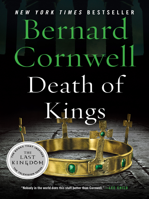 Title details for Death of Kings by Bernard Cornwell - Available