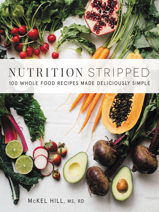 Title details for Nutrition Stripped by McKel Hill - Available