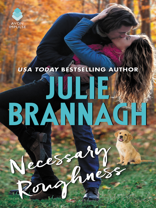 Title details for Necessary Roughness by Julie Brannagh - Available