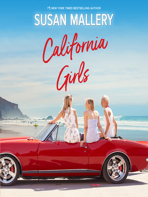 Title details for California Girls by Susan Mallery - Available