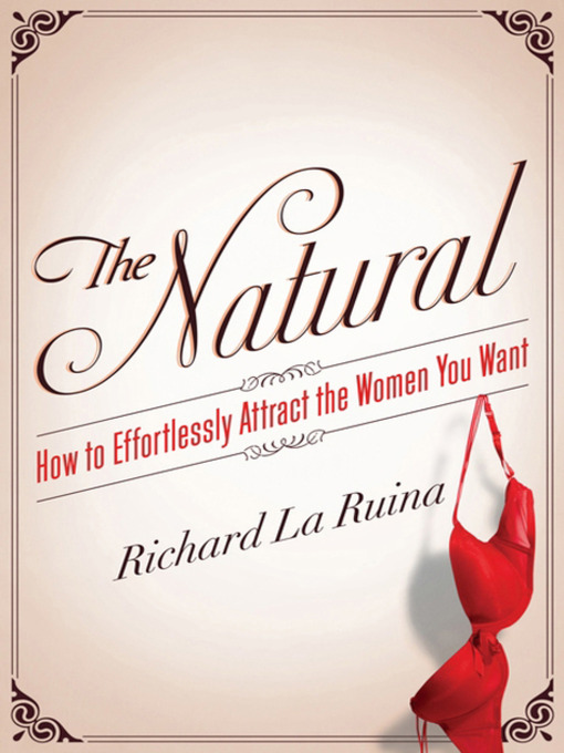 Title details for The Natural by Richard La Ruina - Available