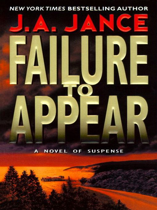 Title details for Failure to Appear by J. A. Jance - Available