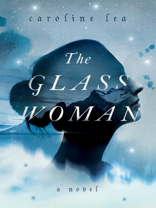 Title details for The Glass Woman by Caroline Lea - Wait list