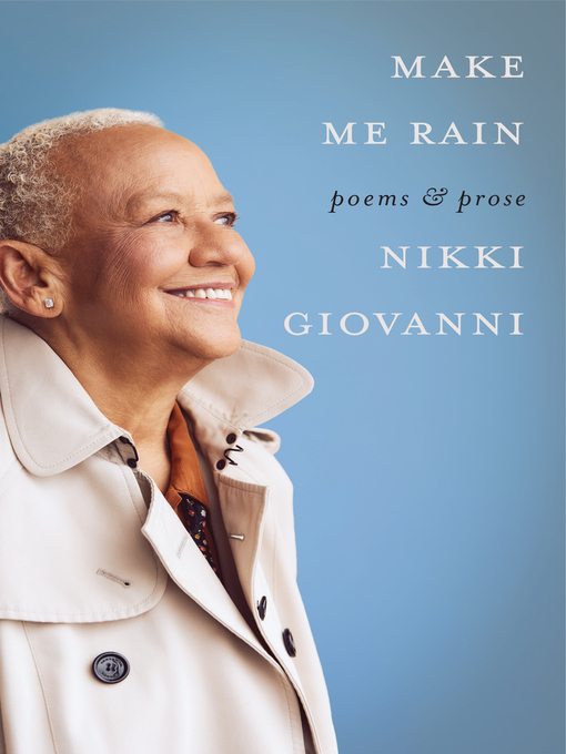 Title details for Make Me Rain by Nikki Giovanni - Available