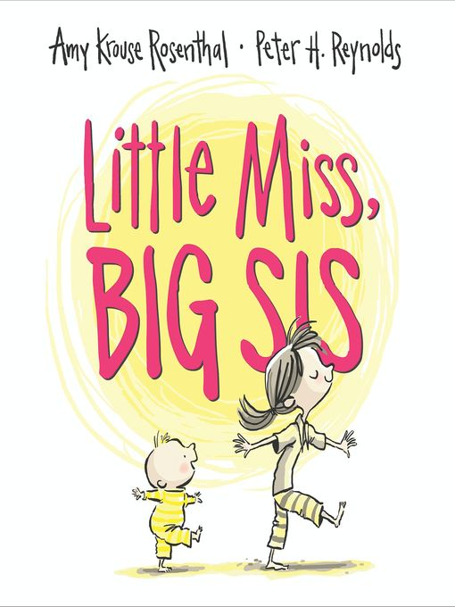 Title details for Little Miss, Big Sis by Amy Krouse Rosenthal - Available