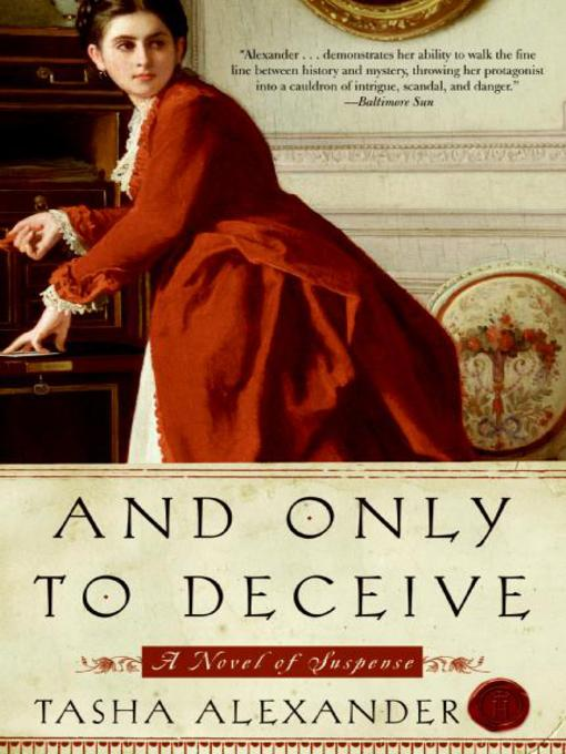 Title details for And Only to Deceive by Tasha Alexander - Available