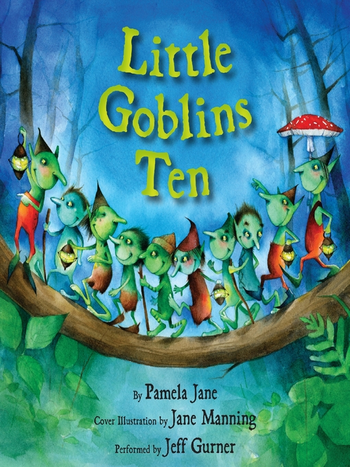 Title details for Little Goblins Ten by Pamela Jane - Available