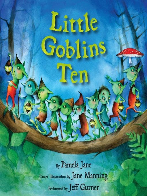 Title details for Little Goblins Ten by Pamela Jane - Wait list