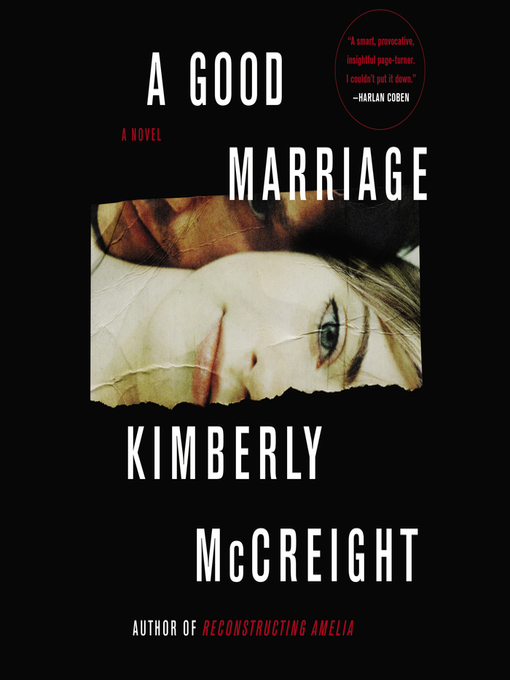 Title details for A Good Marriage by Kimberly McCreight - Wait list