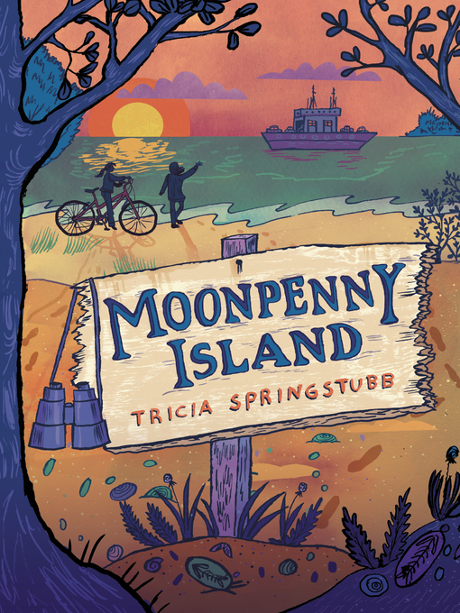 Title details for Moonpenny Island by Tricia Springstubb - Available