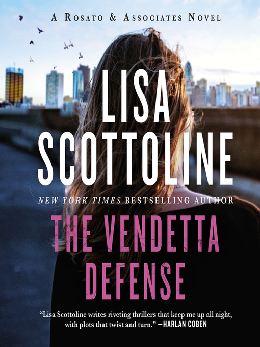 Title details for The Vendetta Defense by Lisa Scottoline - Available