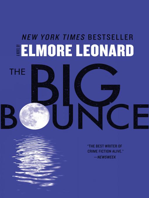 Title details for The Big Bounce by Elmore Leonard - Wait list